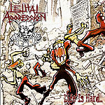 LETHAL AGGRESSION - Life Is Hard...
