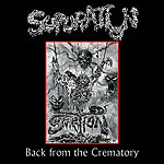 SUPURATION - Back from the Crematory